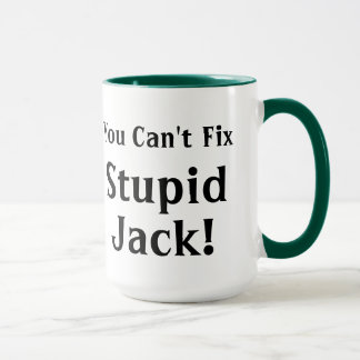 Caneca Você reparo chanfrado Jack estúpido