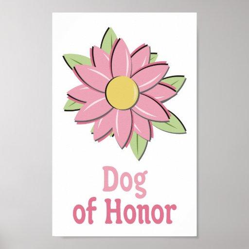 Cão cor-de-rosa da flor da honra posteres