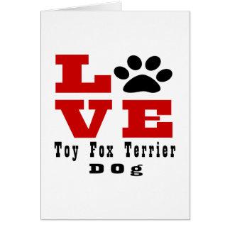 Cão Designes do Fox Terrier do brinquedo do amor Cartão Comemorativo