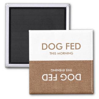 Cão último Fed… Lembrete do ímã da noite & da Ímã Quadrado