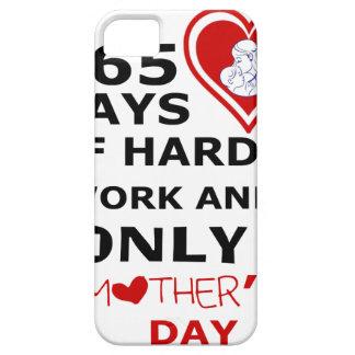 Capa Barely There Para iPhone 5 365 dias do trabalho duro e do somente 1 dia das