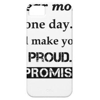 Capa Barely There Para iPhone 5 cara mamã um dia. eu fá-lo-ei orgulhoso. eu
