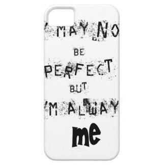 Capa Barely There Para iPhone 5 Eu não posso ser perfeito mas sempre mim