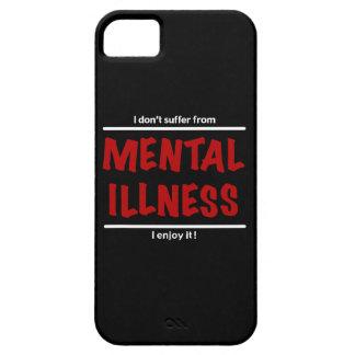 Capa Barely There Para iPhone 5 Eu não sofro da doença mental, mim aprecio-a!