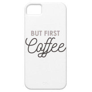 Capa Barely There Para iPhone 5 Mas primeiro café