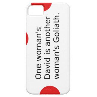 Capa Barely There Para iPhone 5 O um David da mulher é o Goliath de uma outra