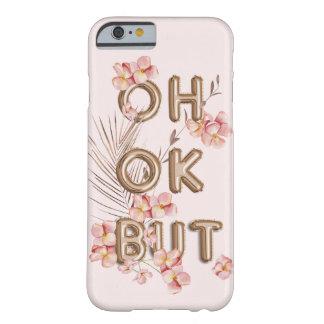 Capa Barely There Para iPhone 6 APROVAÇÃO do OH MAS motivação na moda feminino da