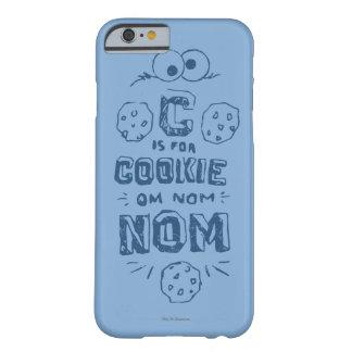 Capa Barely There Para iPhone 6 C é para o biscoito