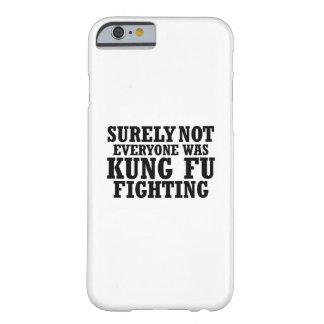 Capa Barely There Para iPhone 6 Certamente não todos era luta engraçada de Kung Fu