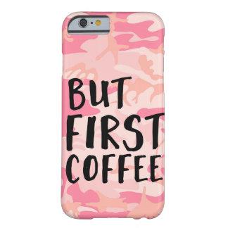 Capa Barely There Para iPhone 6 Mas primeiro café