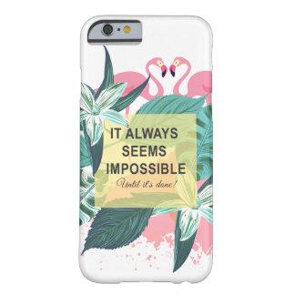 Capa Barely There Para iPhone 6 Motivação do flamingo