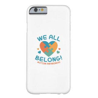 Capa Barely There Para iPhone 6 Nós todos pertencemos