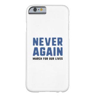 Capa Barely There Para iPhone 6 Nunca outra vez