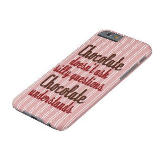 """Capa Barely There Para iPhone 6 O """"chocolate compreende"""" citações engraçadas"""