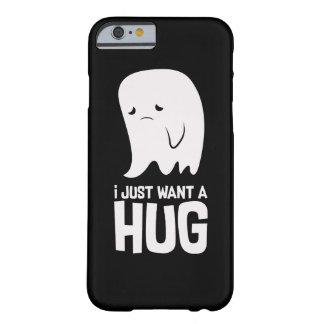 Capa Barely There Para iPhone 6 O fantasma triste bonito apenas quer um abraço