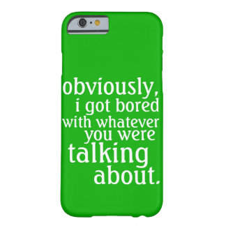 Capa Barely There Para iPhone 6 Obviamente eu obtive furado