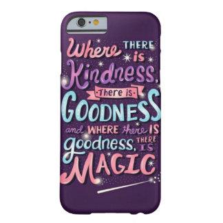 Capa Barely There Para iPhone 6 onde há uma bondade há um CASO dos bens