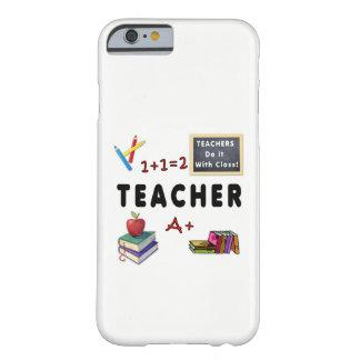 Capa Barely There Para iPhone 6 Os professores fazem-no com classe