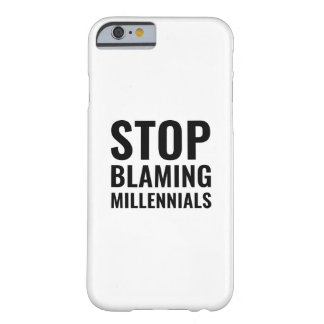 Capa Barely There Para iPhone 6 Pare de responsabilizar Millennials
