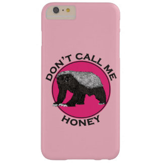 Capa Barely There Para iPhone 6 Plus Não me chame arte da feminista do rosa do texugo