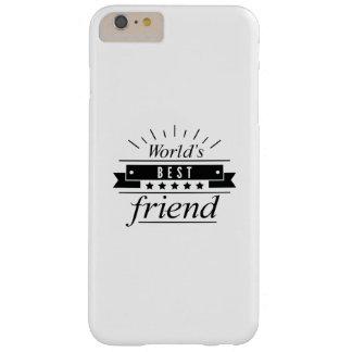 Capa Barely There Para iPhone 6 Plus O melhor amigo do mundo