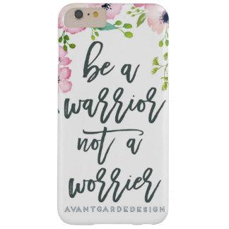 Capa Barely There Para iPhone 6 Plus Seja um guerreiro - não um Worrier
