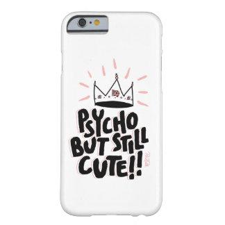 Capa Barely There Para iPhone 6 Psicótico mas ainda bonito