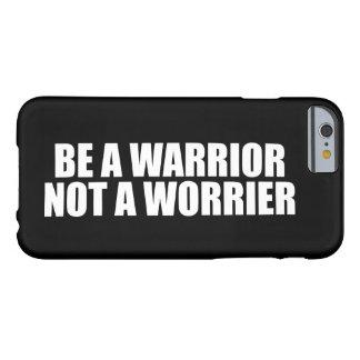 Capa Barely There Para iPhone 6 Seja um guerreiro, não um Worrier - palavras