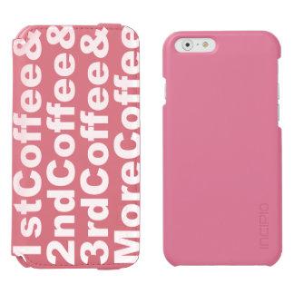 Capa Carteira Incipio Watson™ Para iPhone 6 1stCoffee&2ndCoffee&3rdCoffee&MoreCoffee! (branco)