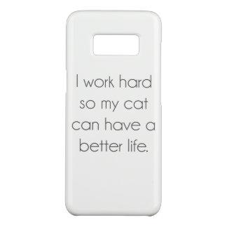 Capa Case-Mate Samsung Galaxy S8 Eu trabalho o duro assim que meu gato pode ter uma