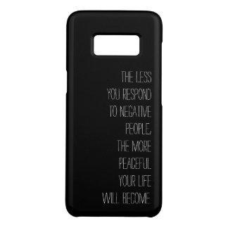 Capa Case-Mate Samsung Galaxy S8 Menos você responde às pessoas negativas do preto