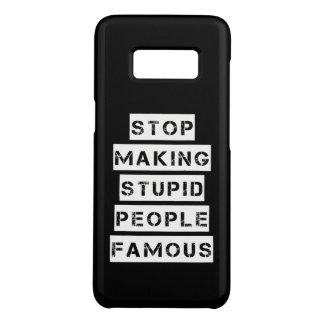 Capa Case-Mate Samsung Galaxy S8 Pare de fazer pessoas estúpidas famosas