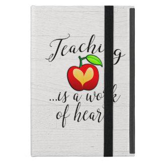 Capa iPad Mini O ensino é um trabalho da apreciação do professor