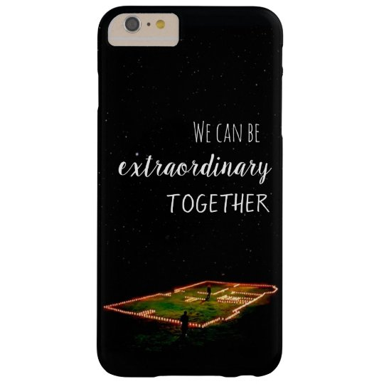 """Capa iphone 6/6s plus - """"We can be extraordinary."""""""