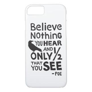 """Capa iPhone 8/ 7 """"Acredite que nada que você se ouve…"""" Cite pelo"""