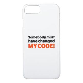 Capa iPhone 8/ 7 Alguém deve ter mudado MEU CÓDIGO!