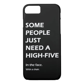 Capa iPhone 8/ 7 Algumas pessoas apenas precisam uns cinco altos