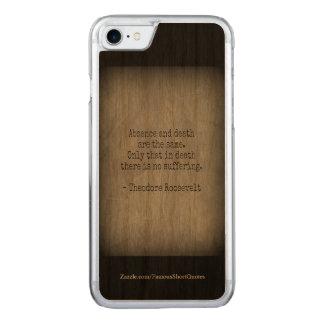 Capa iPhone 8/ 7 Carved Citações de Teddy Roosevelt - ausência & morte