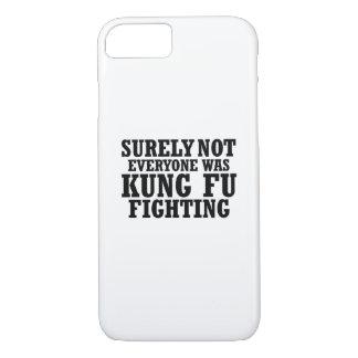 Capa iPhone 8/ 7 Certamente não todos era luta engraçada de Kung Fu