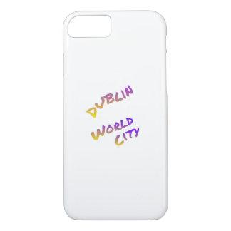 Capa iPhone 8/ 7 Cidade do mundo de Dublin, arte colorida do texto