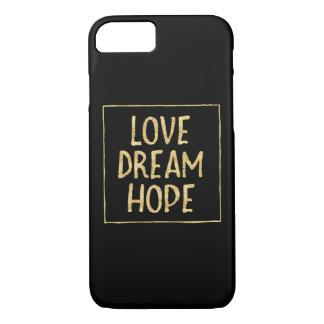 Capa iPhone 8/ 7 Esperança chamativo do sonho do amor do ouro
