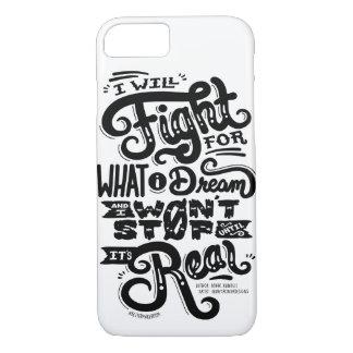 Capa iPhone 8/ 7 Eu lutarei por o que eu sonho o caso do iPhone 7