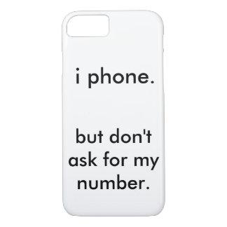 Capa iPhone 8/ 7 eu telefono. mas não peça meu número