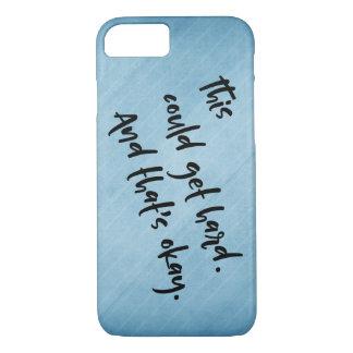 """Capa iPhone 8/ 7 """"Isto podia obter o duro. E isso é aprovado. """"Azul"""