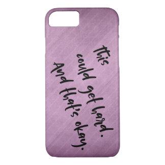 "Capa iPhone 8/ 7 ""Isto podia obter o duro. E isso é aprovado. ""Rosa"