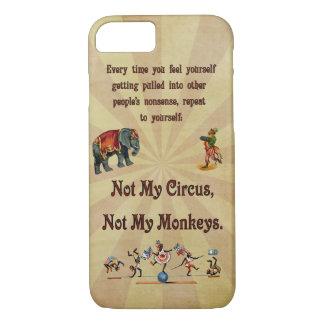Capa iPhone 8/ 7 Não meu circo, não meus macacos