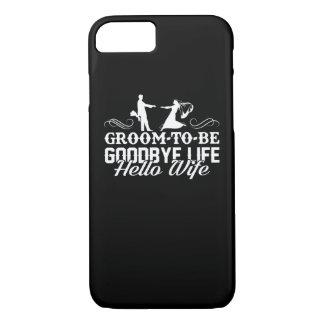 Capa iPhone 8/ 7 Noivo a ser adeus camisa da esposa da vida olá!