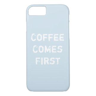 Capa iPhone 8/ 7 O café vem primeiramente