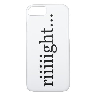 Capa iPhone 8/ 7 Riiiight… camisa Un-inspirador