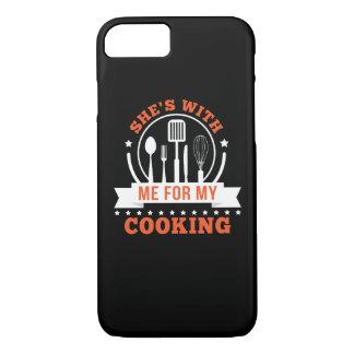 Capa iPhone 8/ 7 Shes comigo para meu amor do cozinhar do cozinhar